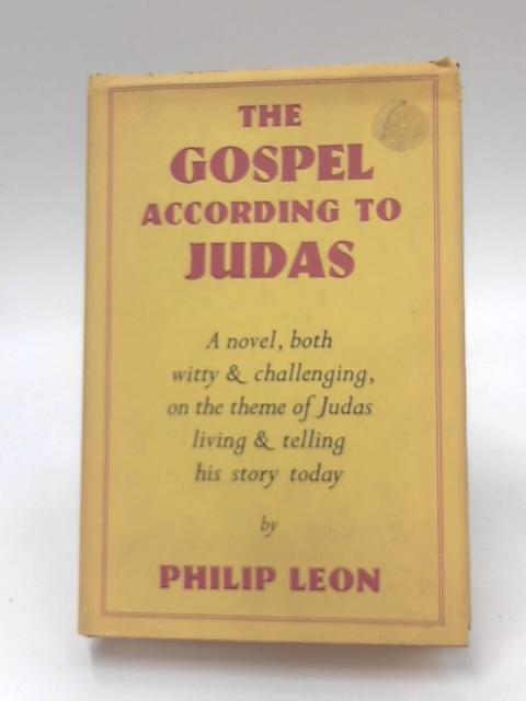 Gospel According to Judas by Philip Leon