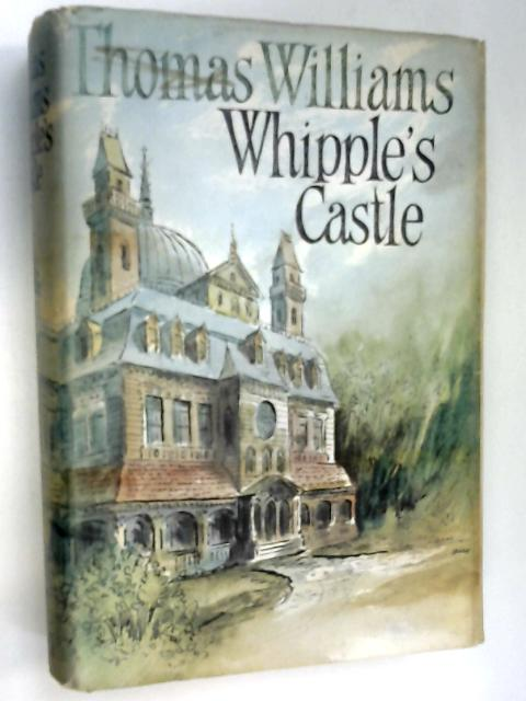Whipple's Castle by Williams, Thomas