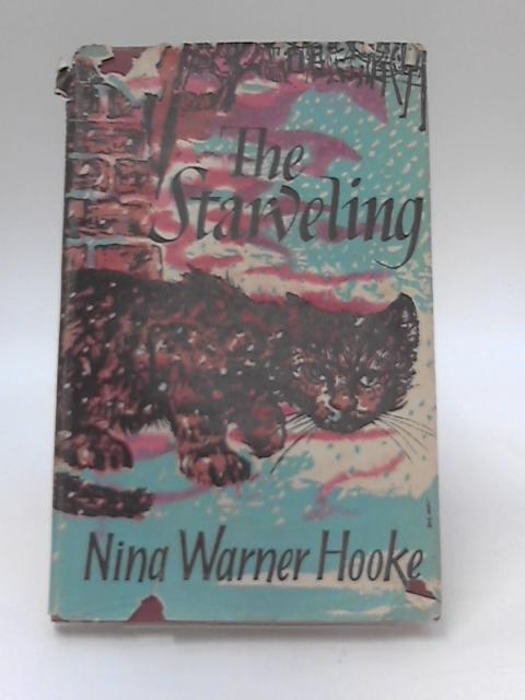 The Starveling by Nina Warner Hooke