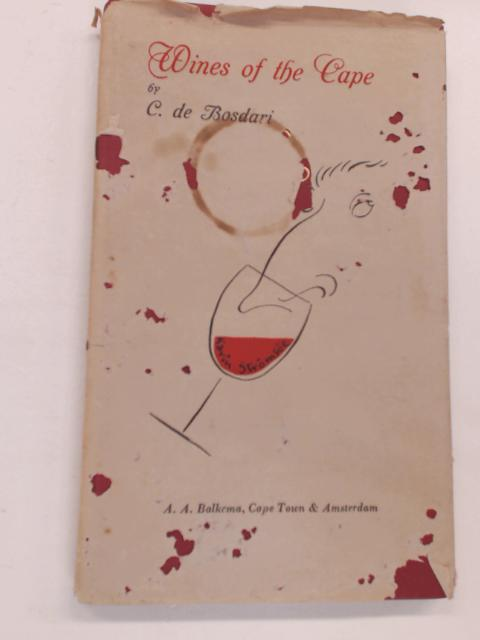 Wines of The Cape by De Bosdari, C.