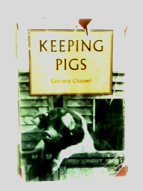 Keeping Pigs by Connery Chappell
