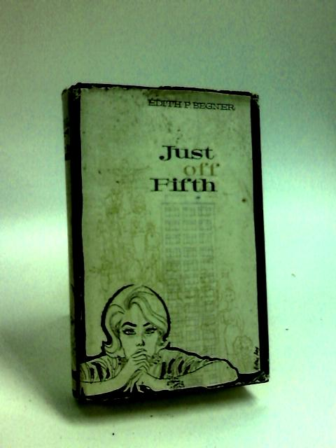 Just off Fifth by Begner, Edith Patricia