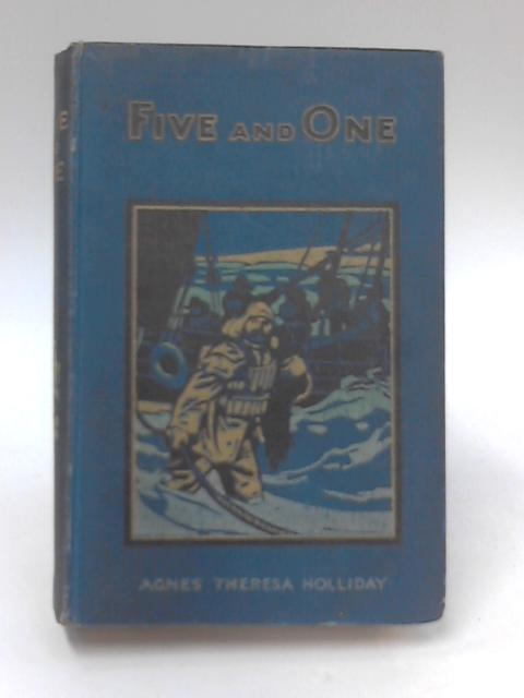 Five and One by Agnes Theresa Holliday