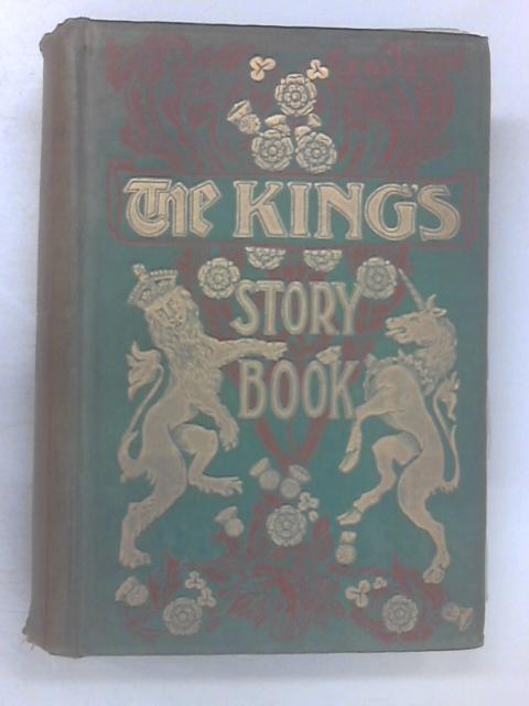 Kings Story Book Being Historical Stories by Various