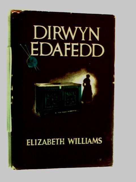 Dirwyn Edafedd by Elizabeth Williams