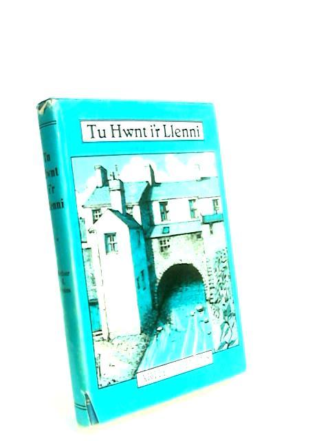 Tu Hwnt ir Llenni by Evans, Arthur J.