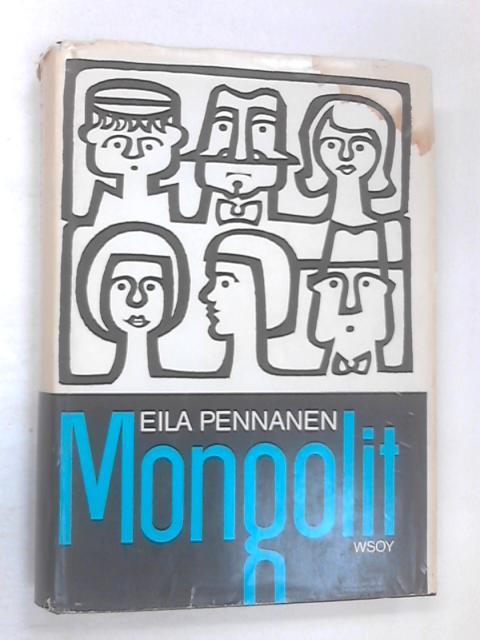 Mongolit by Eila Pennanen