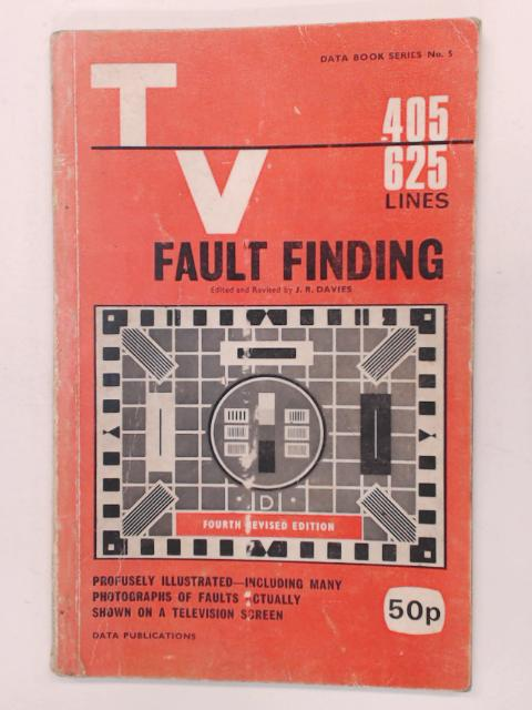 TV Fault Finding - Data Books No. 5 by J. R. Davies