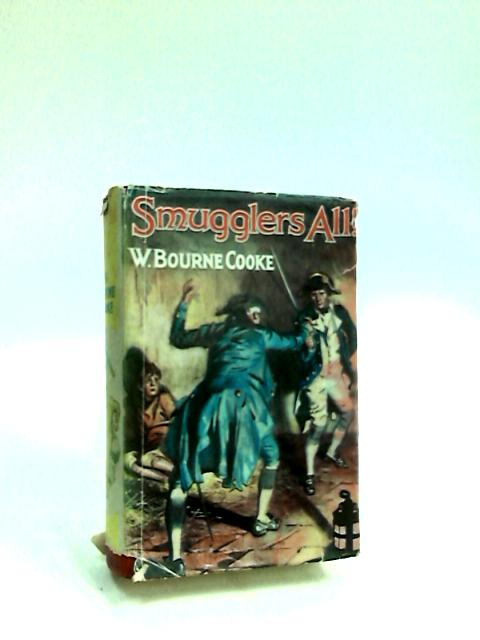 Smugglers All by Cooke, W. Bourne.