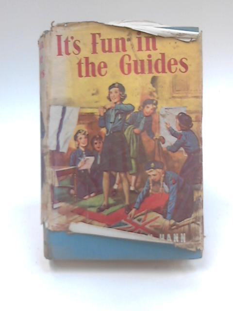 It's Fun in the Guides by Mrs A. C. Osborn Hann
