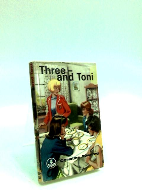 Three - and Toni [Acorn Books No.25] by Courtney, Christine