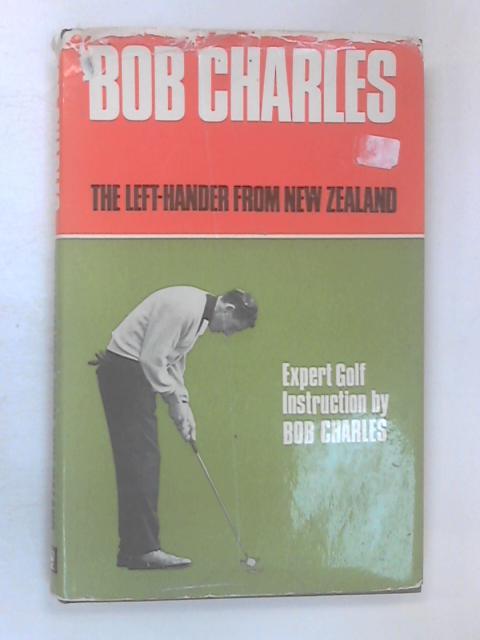 Bob Charles by Bob Charles