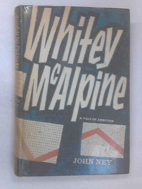 Whitey McAlpine by Ney, John