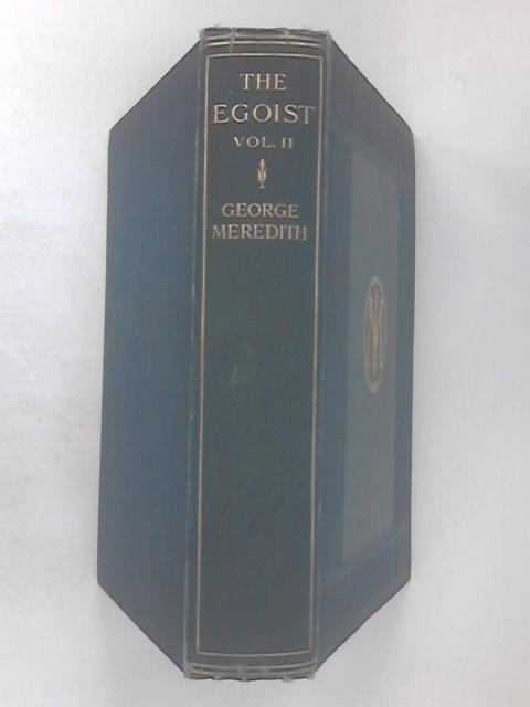 The Egoist Vol 2 by George Meredith