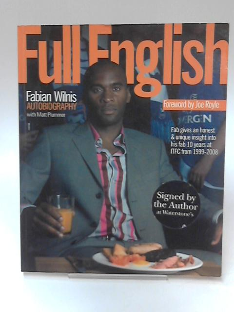 Full English - Fabian Wilnis Autobiography by Fabian L. Wilnis