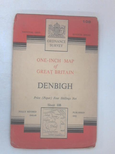 Ordnance Survey One-Inch Map - Denbigh - Sheet 108 by Various