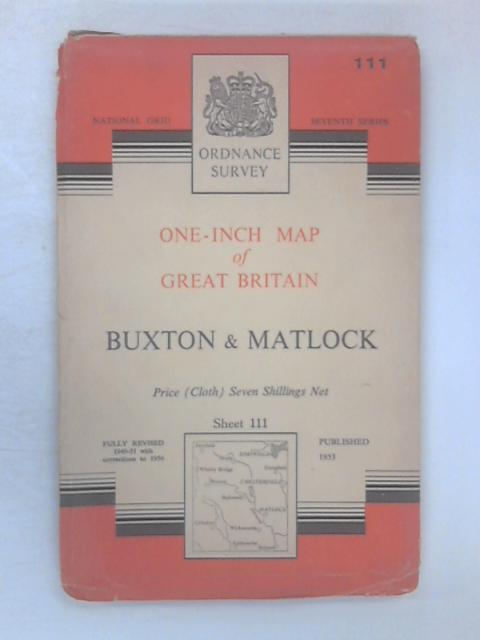 Ordnance Survey One-Inch Map of Buxton & Matlock by Various