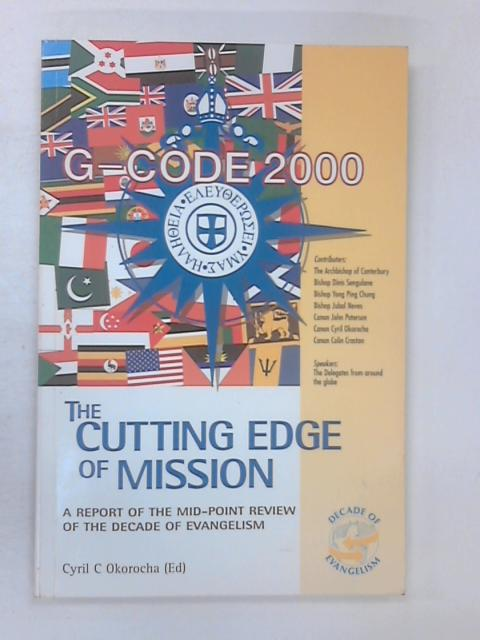 The Cutting Edge Of Mission by Okorocha, Cyril C.