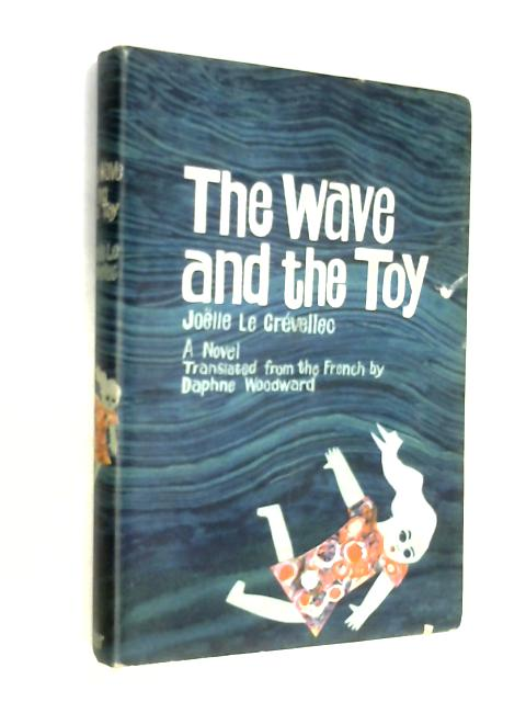 The wave and the toy by Joelle Le Grevellec