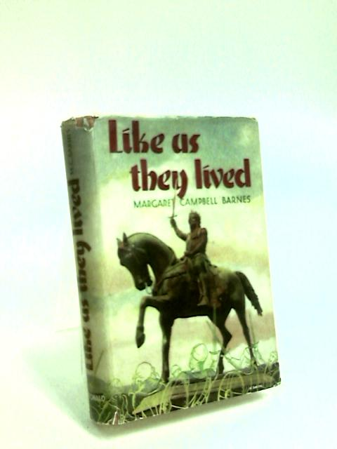Like as They Lived by Barnes, M. C.