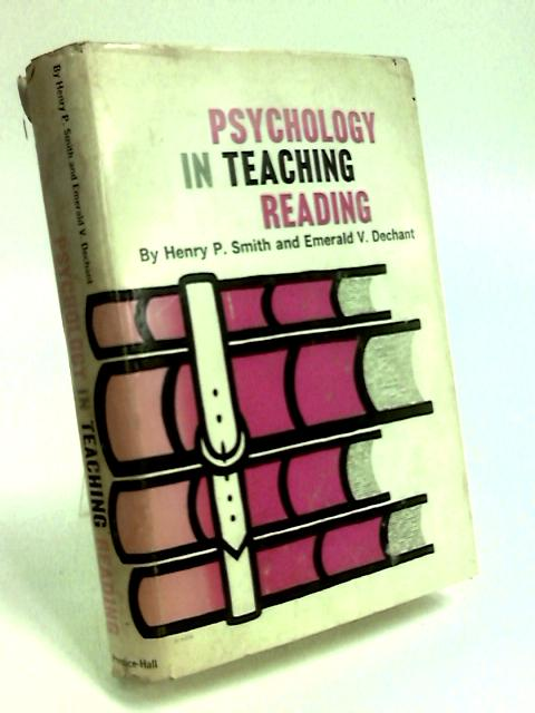 Psychology in Teaching Reading by Smith, Henry Peter