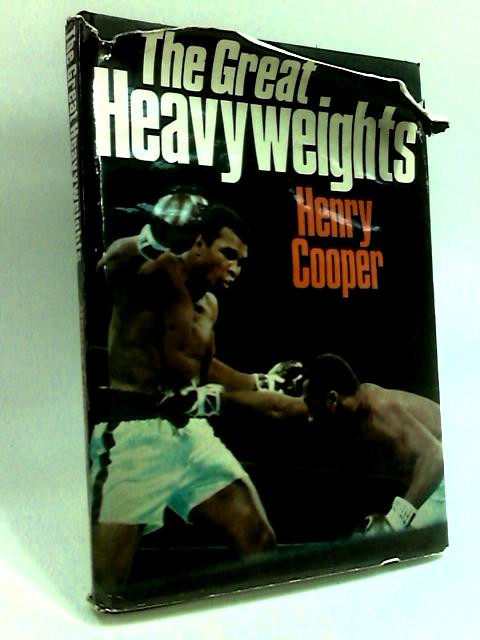 The Great Heavyweights by Cooper, Henry.