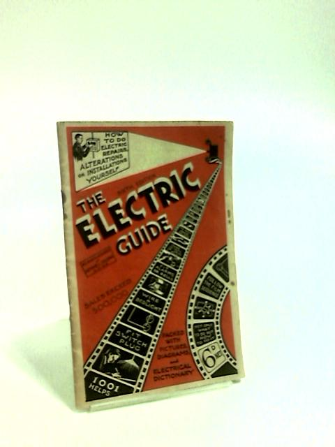 The Electrical Guide by Golding, Arthur L.