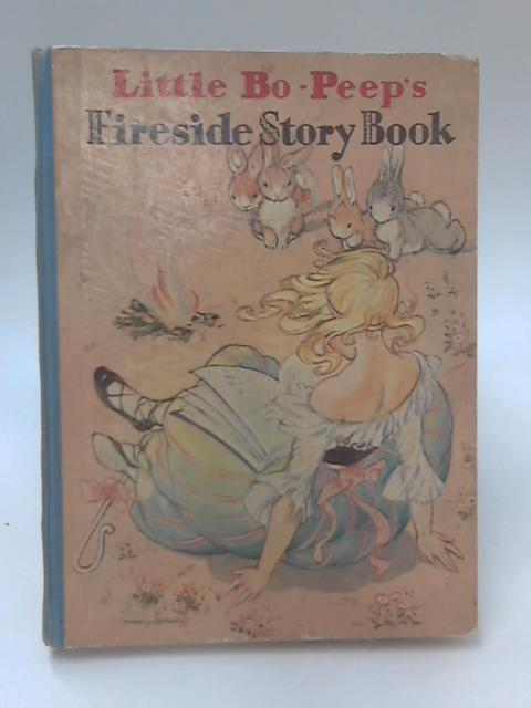 Little Bo-Peep's Fireside Story Book by Not Stated