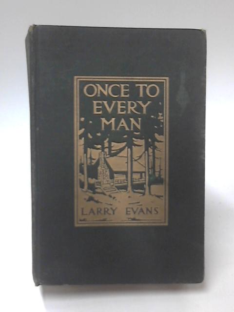 Once To Every Man by Larry Evans