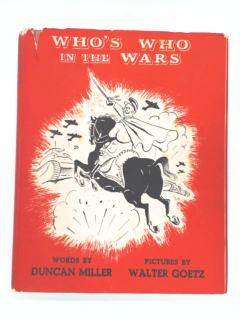 Who's Who in the Wars by Miller, Duncan