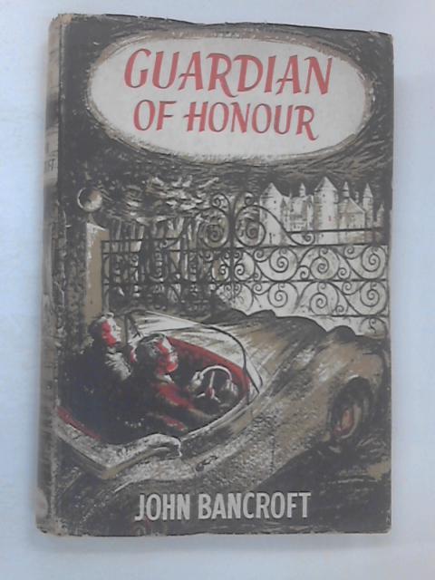 Guardian of Honour by John Bancroft