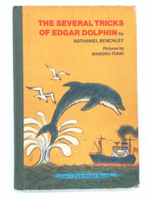 The Several Tricks of Edgar Dolphin by Benchley, Nathaniel