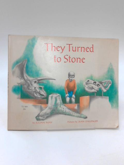 They Turned to Stone by Julian May