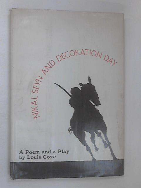 Nikal Seyn and Decoration Day by Coxe, Louis Osborne