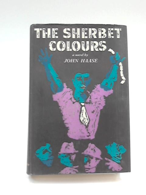 The Sherbet Colours by John Haase