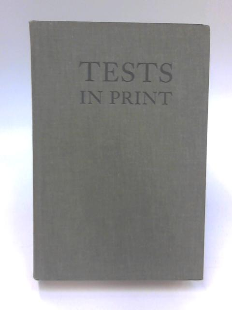Tests in Print by Oscar Krisen Buros