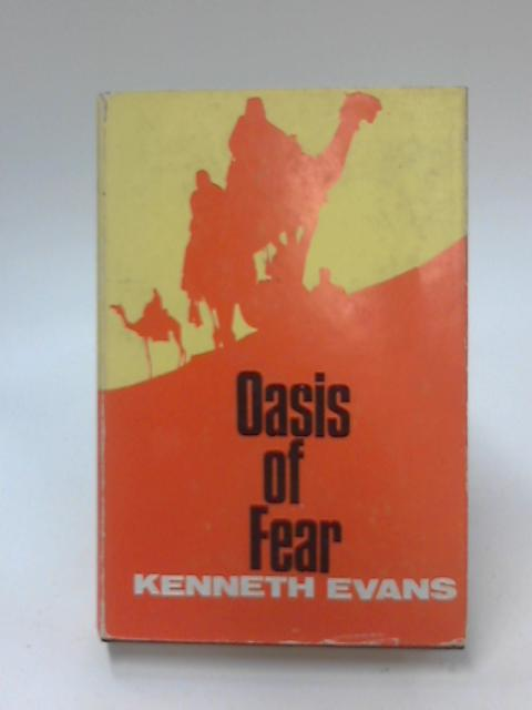 Oasis of Fear by Kenneth Evans