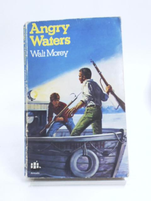 Angry Waters by Walt Morey