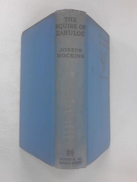 The Squire of Zabuloe by Joseph Hocking