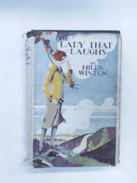 The Lady-That-Laughs by Hilda Winton