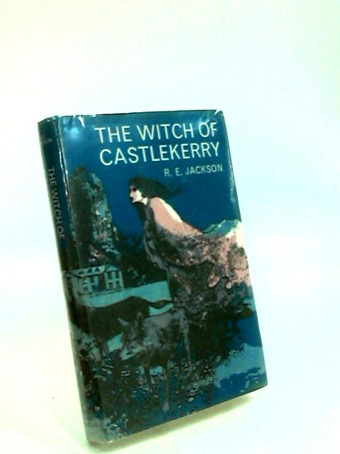 The Witch of Castlekerry. by Jackson, R. E.