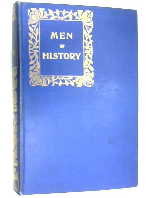 Men of History by Eminent Writers