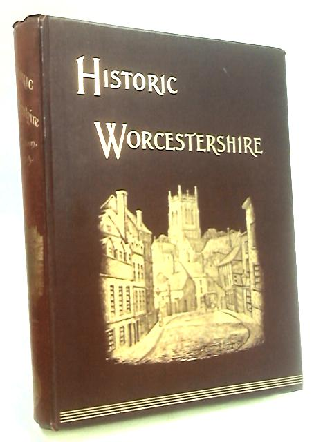 Historic Worcestershire by Brassington, W. Salt