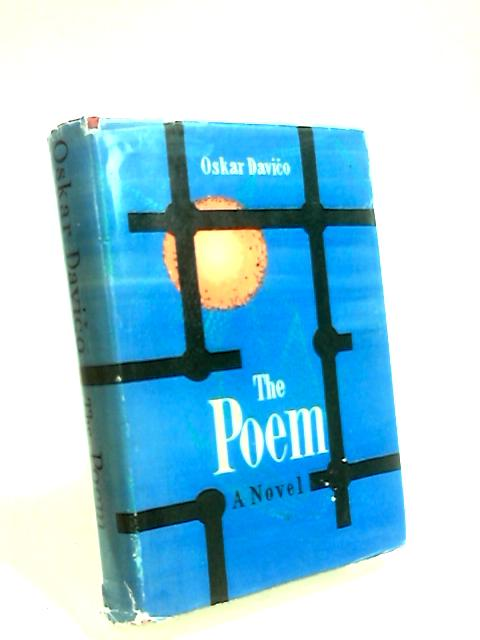 The Poem (Modern Yugoslav novels) by Davico, Oscar