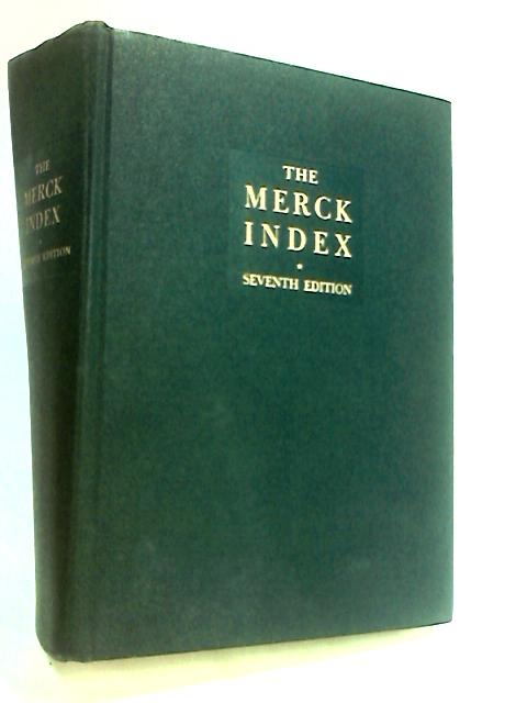The Merck Index: An Encyclopedia of Chemicals and Drugs (Eighth edition) By Stecher (Ed.)