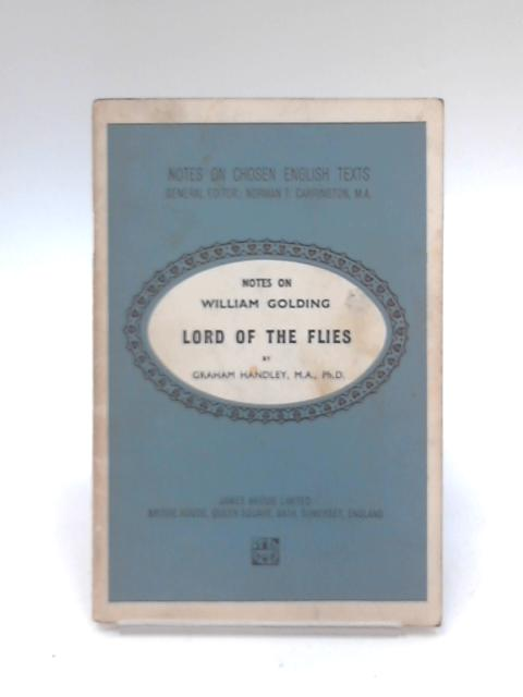Notes on William Golding 'Lord of the Flies by Graham Handley