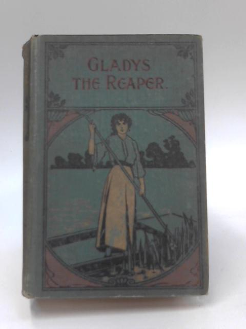Gladys The Reaper by Anne Beale