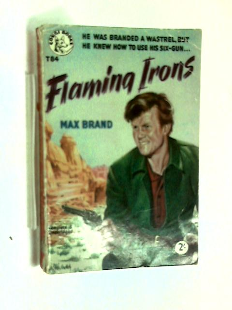 Flaming irons by Max Brand