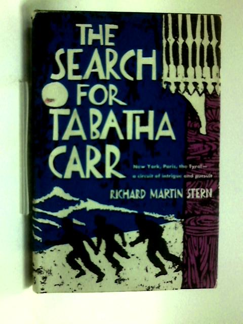 The Search for Tabatha Carr by Richard Martin Stern