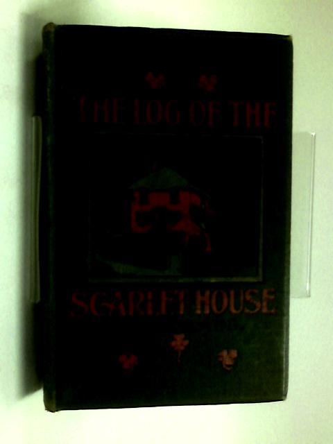 The Log of the Scarlet House by M. E. F. Hyland